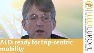 Mike Masterson (ALD): Ready for trip-centric mobility