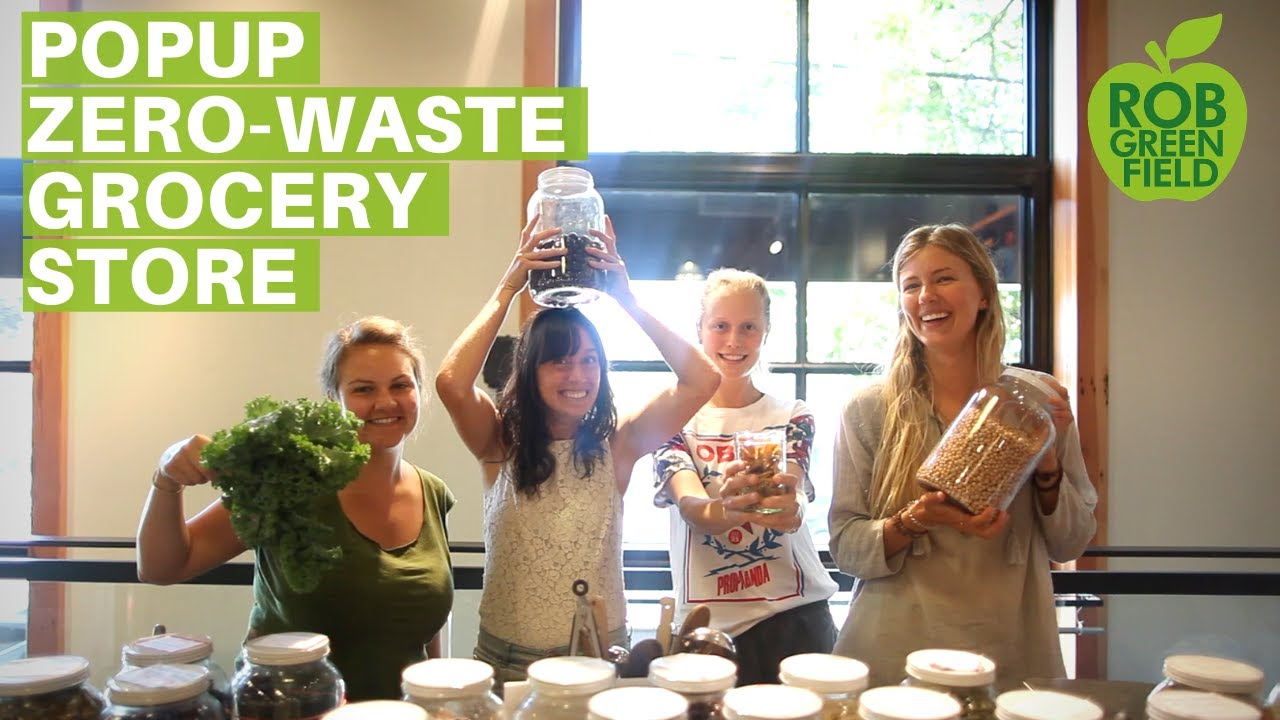 Nada Popup Zero Waste Grocery Store - YouTube