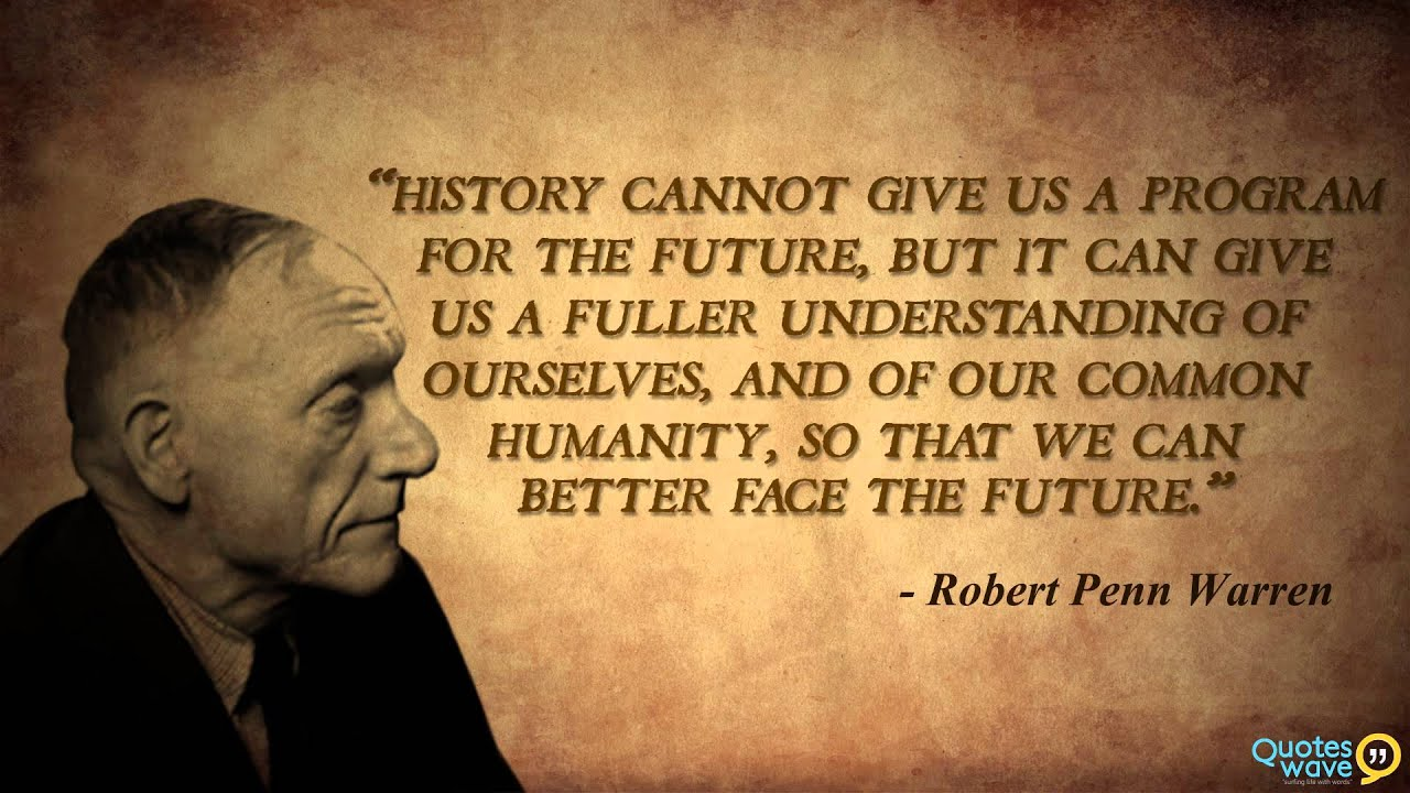 Quotes on the importance of history - Quotes On The Importance Of History 0
