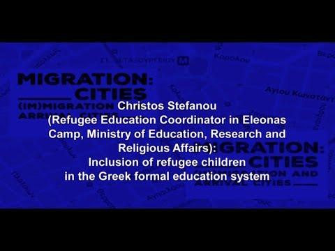 MIG CIT ATHENS WORKSHOP 2017 – CHRISTOS STEFANOU   REFUGEE EDUCATION