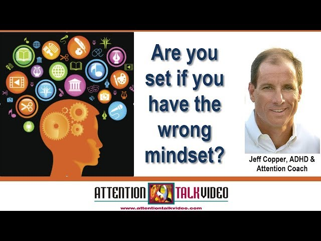 ADHD: What Is a Mindset?