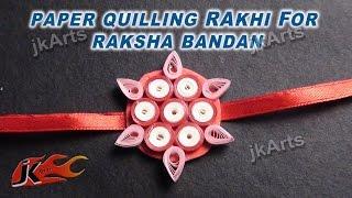 DIY How to make Paper Quilling Rakhi For Raksha Bandan JK Arts 353