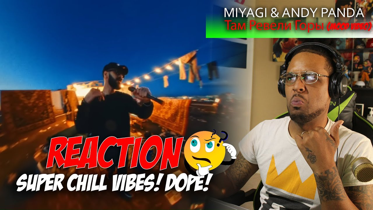 Miyagi & Andy Panda - Там Ревели Горы (Mood Video) *Reaction* AMERICAN REACTS