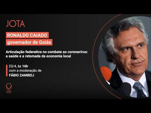Ronaldo Caiado: Articulação federativa no combate ao coronavírus   23/04/20