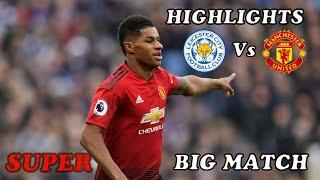 Gambar cover HASIL BIG MATCH  TADI MALAM  LEICHESTER  VS MANCHESTER  UTD 0 - 1 HIGHLIGHTS (03/02/2019)
