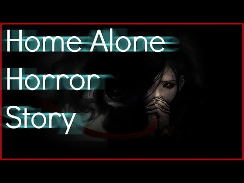 3 TRUE Horror stories posted on reddit! | Home Alone