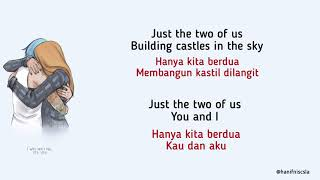 Download Kauai45 & Sweet Cocoa - Just The Two Of Us   Lirik Terjemahan