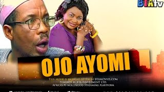 OJO AYOMI -LATEST YORUBA NOLLYWOOD MOVIE FEAT AFEEZ OYETORO aka Saka