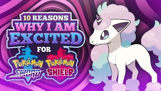 10 Reasons Why I'm Excited for Pokemon Sword and Shield