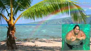 "Baixar Somewhere over the Rainbow - Israel ""IZ"" Kamakawiwoʻole"