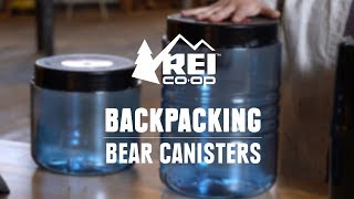 How to Choose Bear Canisters    REI