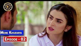Mere Khudaya Episode 2 - Top Pakistani Drama