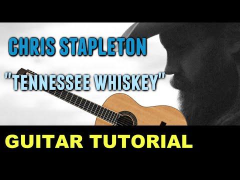 Tennessee Whiskey - Chris Stapleton *GUITAR TUTORIAL*