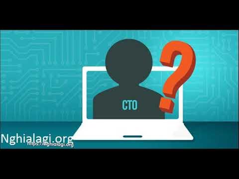 CTO là gì? Những ý nghĩa của CTO - Nghialagi.org