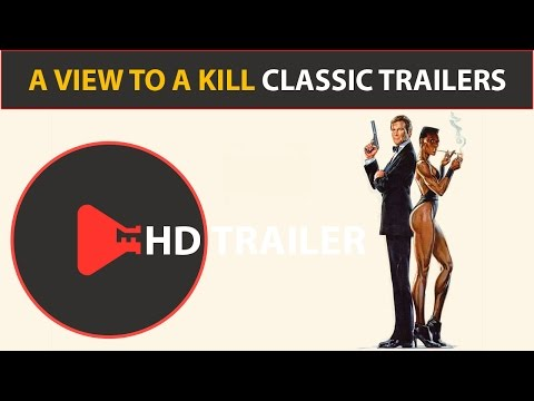 A View To A Kill (1985) Classic Movie Trailers (15th James Bond) Roger Moore