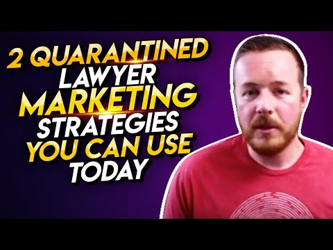 2-(quarantined)-lawyer-marketing-strategies-to-use-today!