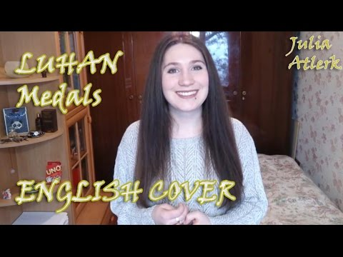 Luhan - Medals | Julia Atlerk ENGLISH Cover