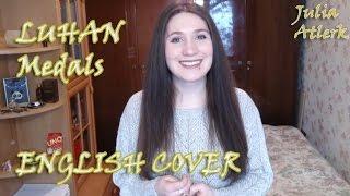 Luhan - Medals | Julia Atlerk ENGLISH Cover
