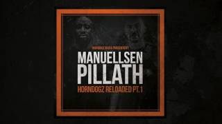 Manuellsen feat. Pillath - Horndogz Reloaded PT. 1