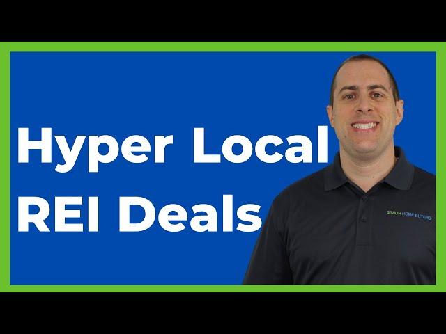 Hyper Local REI Deals