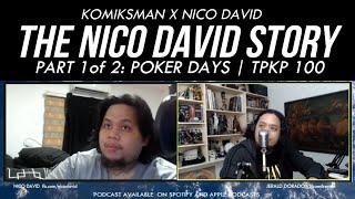 The NICO DAVID STORY | Part 1: Poker Days