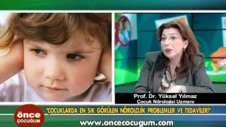 Çocuklarda en sık görülen nörolojik problemler ve tedavileri _ Önce Çocuğum 2 Mart 2012
