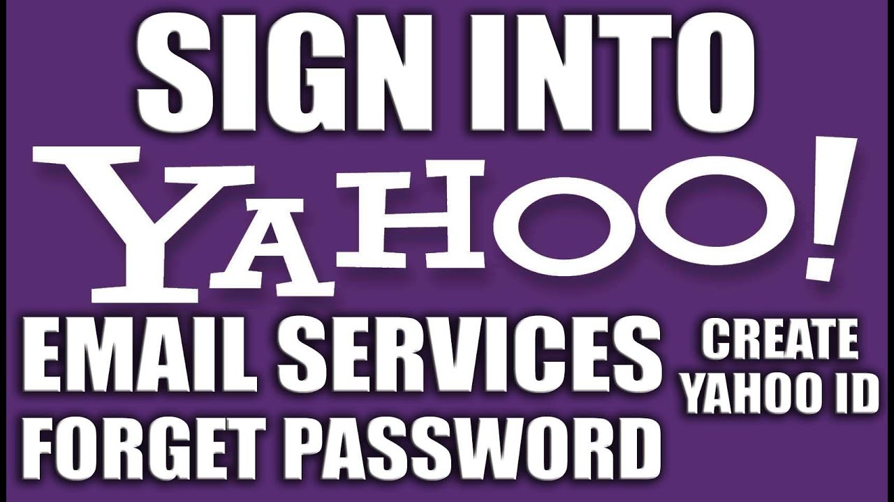 Sign Into Yahoo Email Services 2016 - Create a Yahoo Account