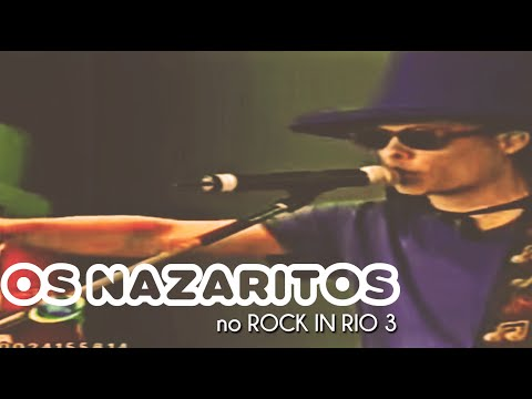 OS NAZARITOS NO ROCK IN RIO 3, PAPAI&MAMAE | Gustavo Legal