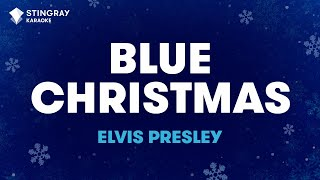 "Blue Christmas in the Style of ""Elvis Presley"" karaoke video with lyrics (no lead vocal)"