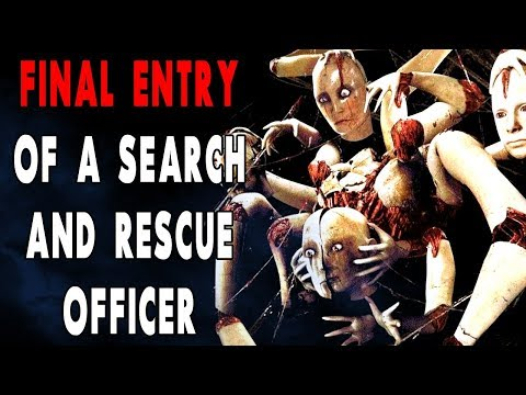 """Final Entry from a Search and Rescue Officer"" 