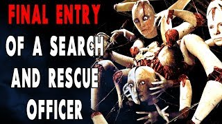 """Video """"Final Entry from a Search and Rescue Officer"""" 
