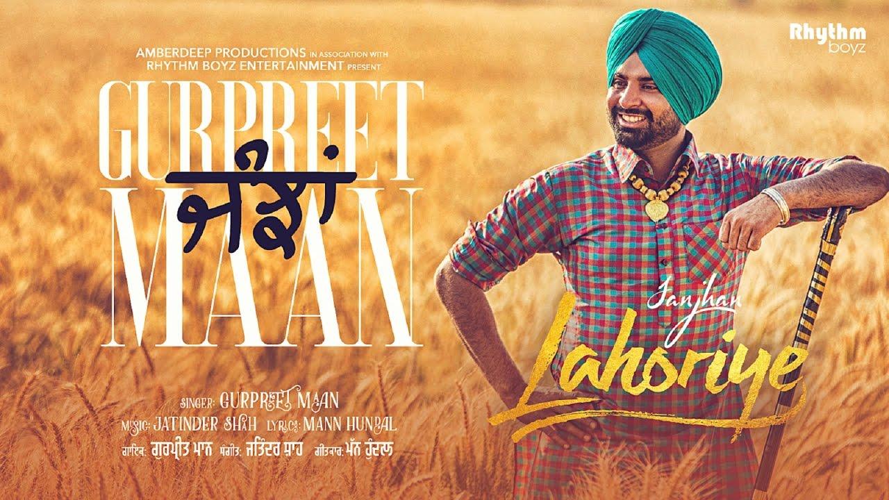 Download Janjhan ft. Gurpreet Maan (Full Video) | Lahoriye | Amrinder Gill | Running In Cinemas Now Worldwide