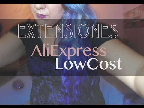 EXTENSIONES LOW COST: ALIEXPRESS #REVIEW