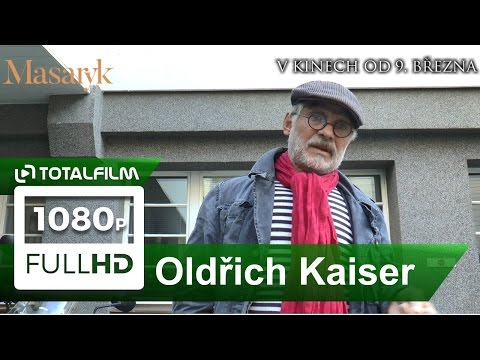 Masaryk (2017) Oldřich Kaiser o filmu