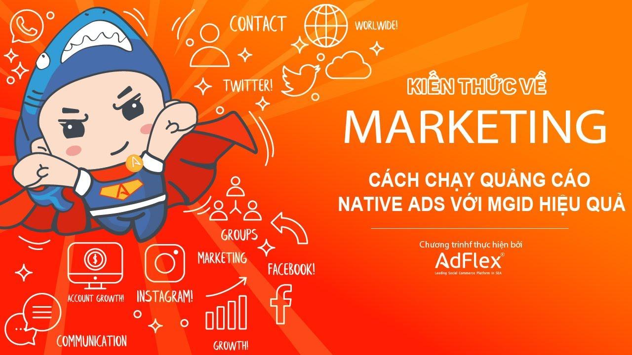 KIẾN THỨC MARKETING || Cách chạy quảng cáo Native Ads với MGID hiệu quả