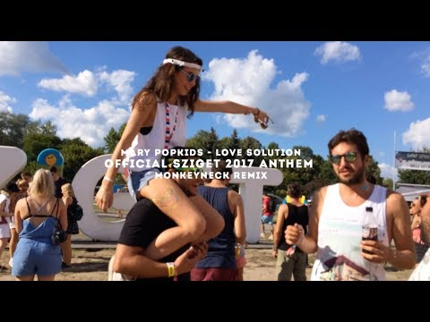 Love Solution (Sziget Anthem 2017) - Monkeyneck remix