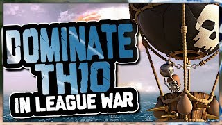 HOW TO DOMINATE TH10 IN ELITE LEAGUE WARS | BEST TH10 ATTACK STRATEGIES | Clash of Clans