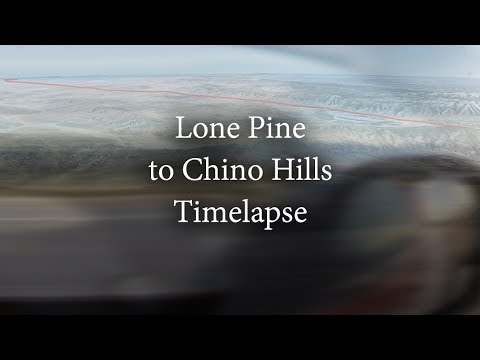 Driving Timelapse (Lone Pine to Chino Hills)