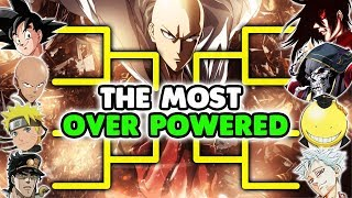 Who's The Most Hax Broken Overpowered Anime Character?! One Punch Man, Naruto, DBZ, 7DS etc..