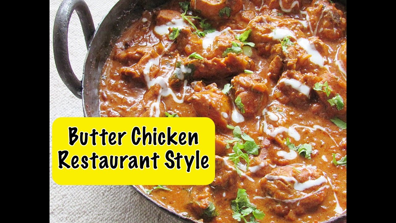 How to make restaurant style butter chicken murgh makhani at home how to make restaurant style butter chicken murgh makhani at home indian recipes nisa homey youtube forumfinder