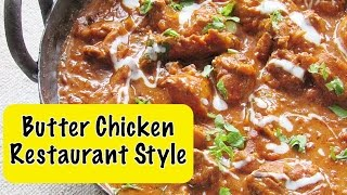 How To Make Restaurant Style  Butter Chicken (Murgh Makhani) At Home - Indian Recipes | Nisa Homey