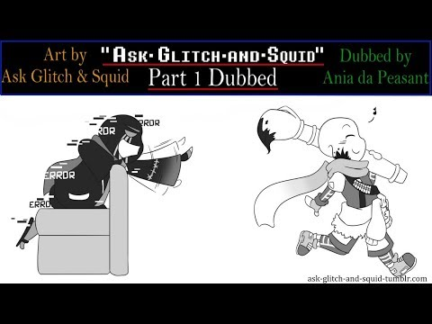 Ask Glitch and Squid (Part 1)