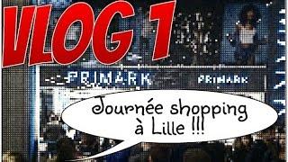 [VLOG 1] Virée shopping à Lille: Ouverture Primark, The Body Shop, CoolCat, Lush, Burger King...