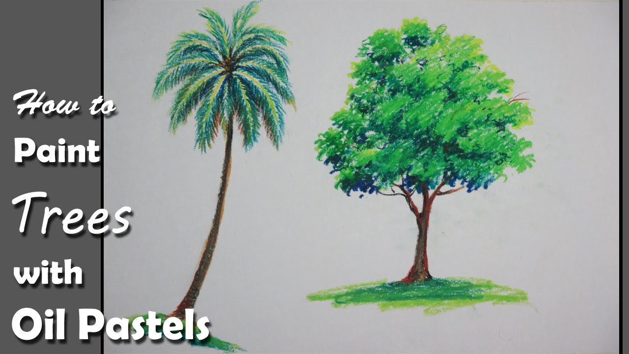 how to paint trees with oil pastels youtube