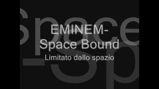 Eminem-Space Bound traduzione italiana