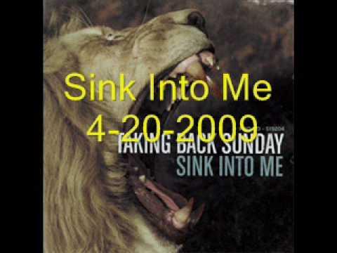 Sink Into Me-Taking Back Sunday Sample W/ Lyrics