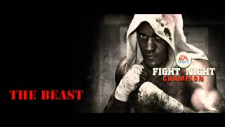 Fight Night Champion Soundtrack: The Beast |HD|