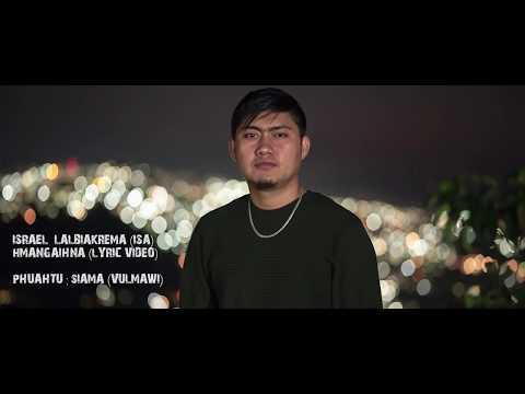 Israel Lalbiakrema (ISA) - Hmangaihna (Mizo hla Thar) Lyrics Video