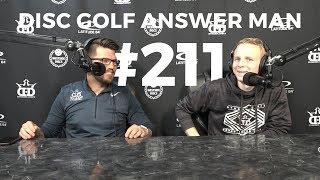 Disc Golf Answer Man Episode 211