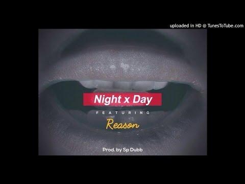 Cass - Night x Day ft Reason